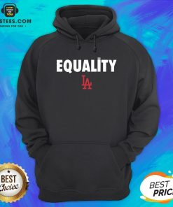 Awesome Equality Los Angeles LA Hoodie - Design By Earstees.com