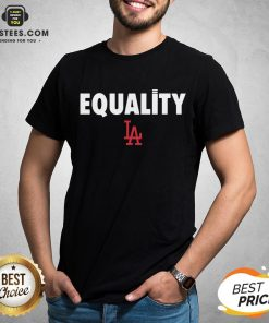 Awesome Equality Los Angeles LA T-Shirt - Design By Earstees.com