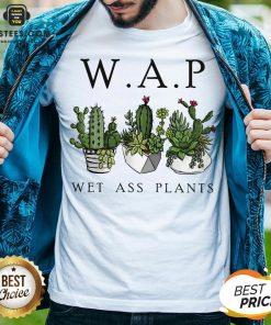 Awesome Katus Garden WAP Wet Ass Plants Shirt