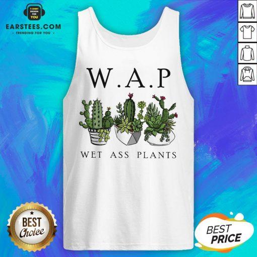 Awesome Katus Garden WAP Wet Ass Plants Tank Top