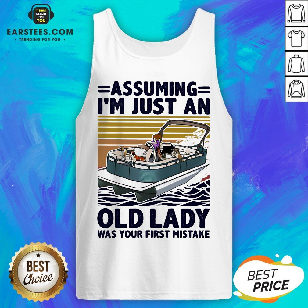 Awesome Pontoon Assuming I'm Just An Old Lady Was Your First Mistake Vintage Retro Tank Top - Design By Earstees.com