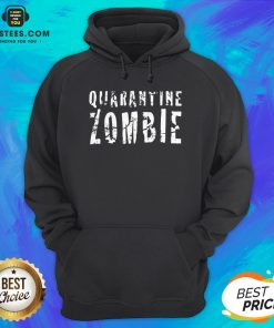 Awesome Quarantine Zombie Hoodie - Design By Earstees.com