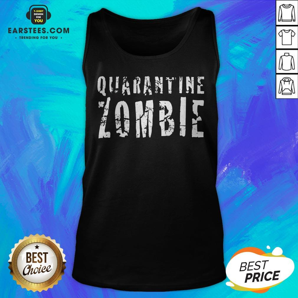 Awesome Quarantine Zombie Tank Top - Design By Earstees.com