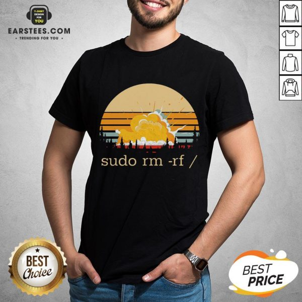 Awesome Sudo Rm Rf Vintage Shirt - Design By Earstees.com