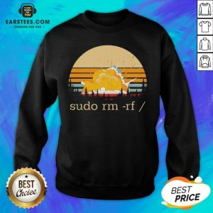 Awesome Sudo Rm Rf Vintage Sweatshirt - Design By Earstees.com