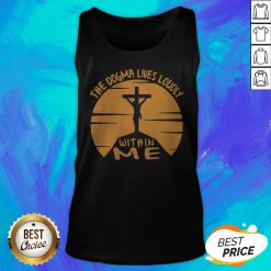 Awesome The Dogma Lives Loudly Within Me Catholic Tank Top