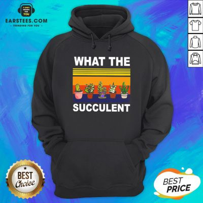 Awesome What The Succulent Vintage Retro Hoodie - Design By Earstees.com