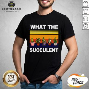 Awesome What The Succulent Vintage Retro Shirt - Design By Earstees.com