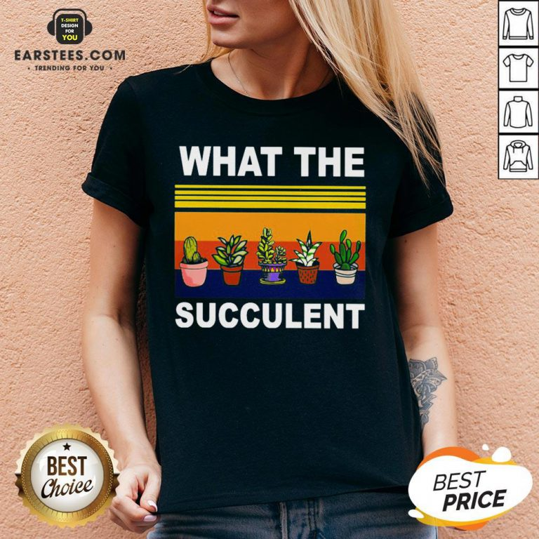 Awesome What The Succulent Vintage Retro V-neck - Design By Earstees.com