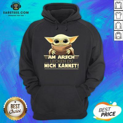 Baby Yoda Am Arsch Lecken Du Mich Kannst Hoodie - Design By Earstees.com