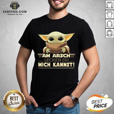 Baby Yoda Am Arsch Lecken Du Mich Kannst T-Shirt - Design By Earstees.com