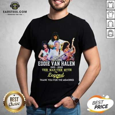 Eddie Van Halen 1955 2020 The Man The Myth The Legend Thank You For The Memories Shirt - Design By Earstees.com