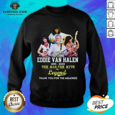 Eddie Van Halen 1955 2020 The Man The Myth The Legend Thank You For The Memories Sweatshirt - Design By Earstees.com