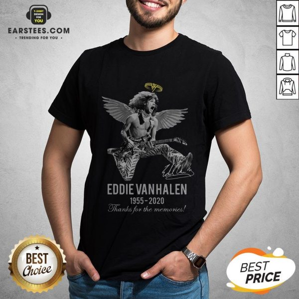 Eddie Van Halen Angle 1955 2020 Signature Thanks For The Memories Shirt - Design By Earstees.com