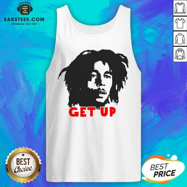 Funny Bob Marley Get Up Tank Top - Design By Earstees.com