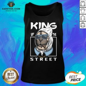 Funny King Of The Street Dog Tank Top - Design By Earstees.com