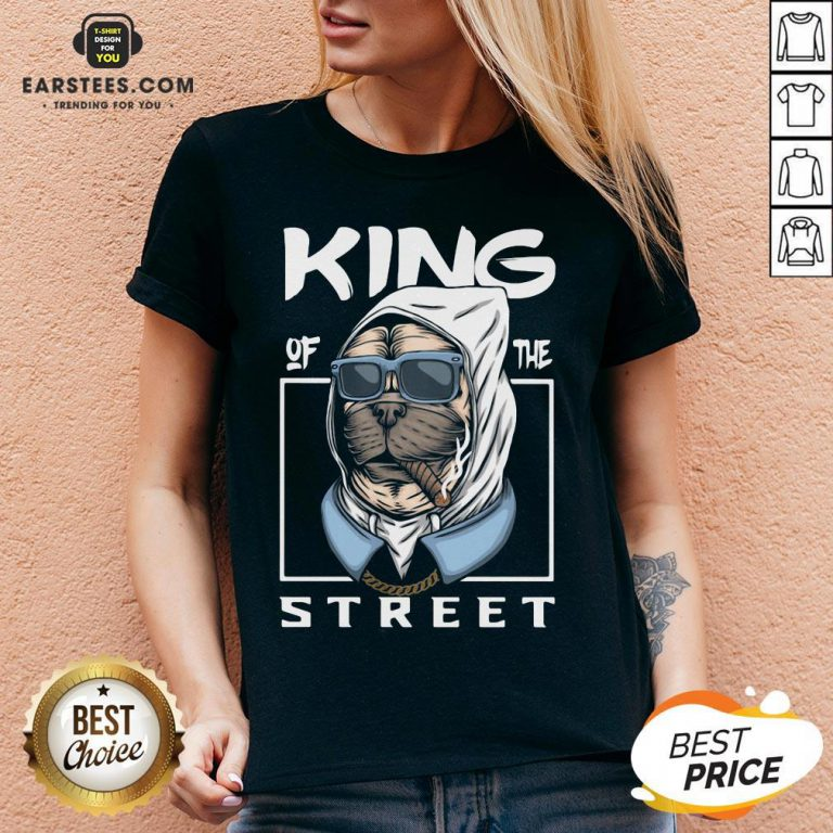 Funny King Of The Street Dog V-neck - Design By Earstees.com