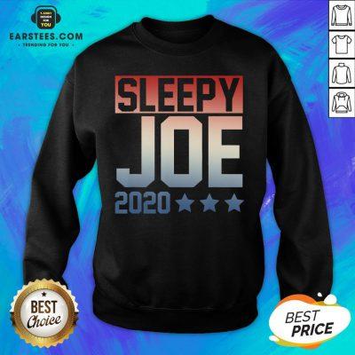 Funny Sleepy Joe Election Pro Trump 2020 Sweatshirt - Design By Earstees.com