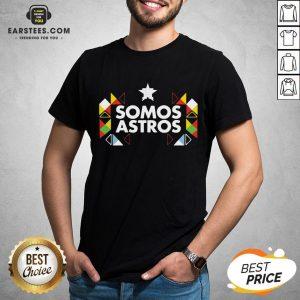 Funny Somos Astros Shirt - Design By Earstees.com