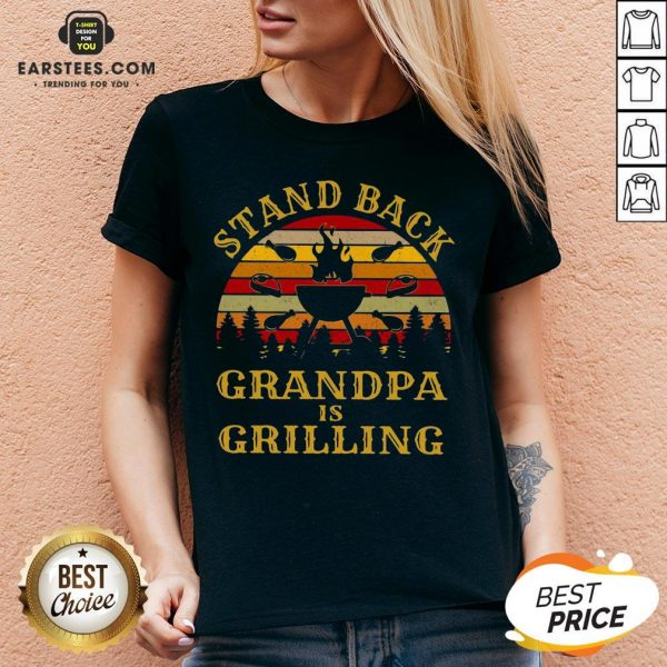 Funny Stand Back Grandpa Is Grilling Vintage Retro V-neck- Design By Earstees.com