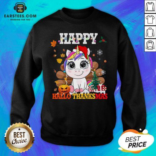 Funny Unicorn Happy Hallothanksmas Sweatshirt - Design By Earstees.com