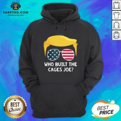 Funny Who Built The Cages Joe Donald Trump Sunglasses American Flag Hoodie- Design By Eerstees.com