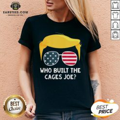 Funny Who Built The Cages Joe Donald Trump Sunglasses American Flag V Neck- Design By Eerstees.com