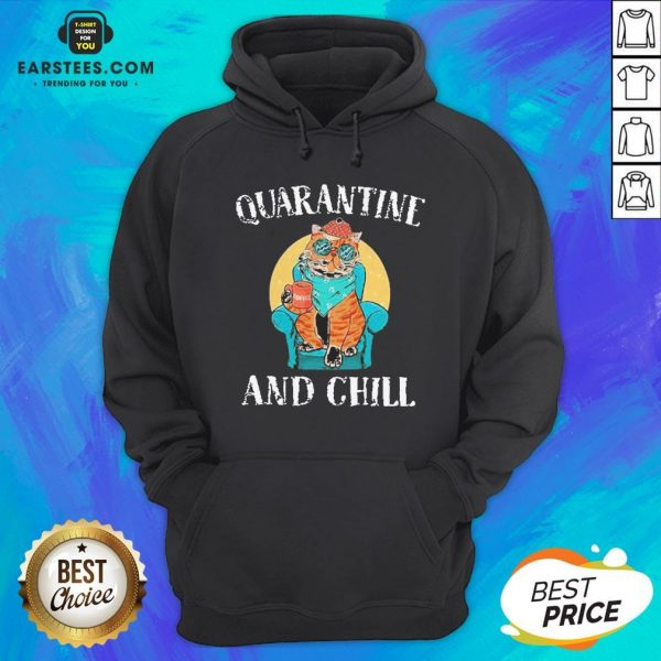Good Cat Quarantine And Chill 2020 Hoodie - Design By Earstees.com