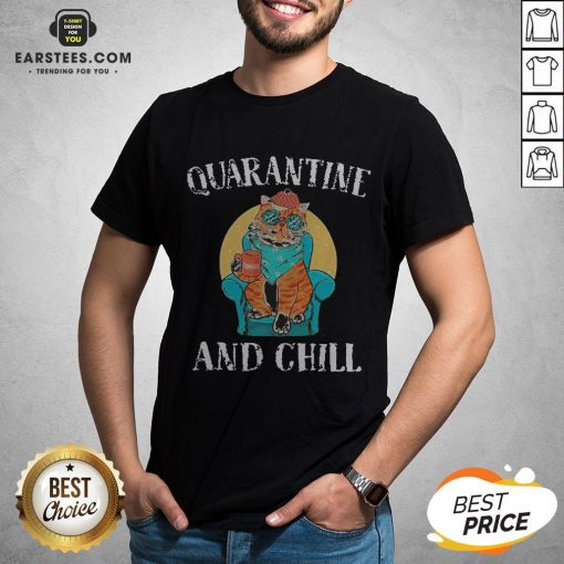 Good Cat Quarantine And Chill 2020 T-Shirt - Design By Earstees.com