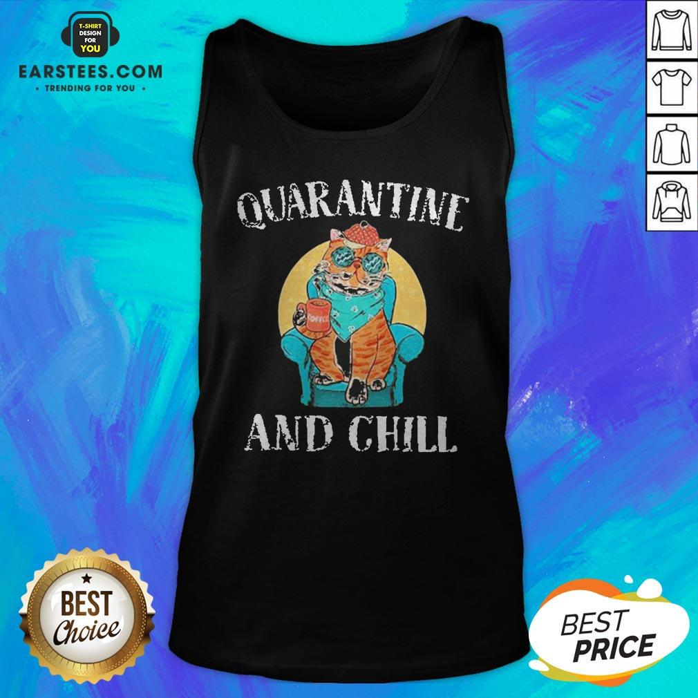 Good Cat Quarantine And Chill 2020 Tank Top - Design By Earstees.com