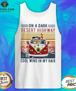 Good Cats Driver Hippie On The Dark Desert Highway Cool Wind In My Hair Vintage Tank Top - Design By Earstees.com