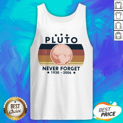 Good Pluto Never Forget 1930 2006 Tank Top