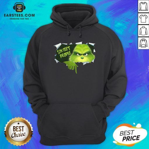 Good The Grinch Six Feet People Hoodie - Design By Earstees.com