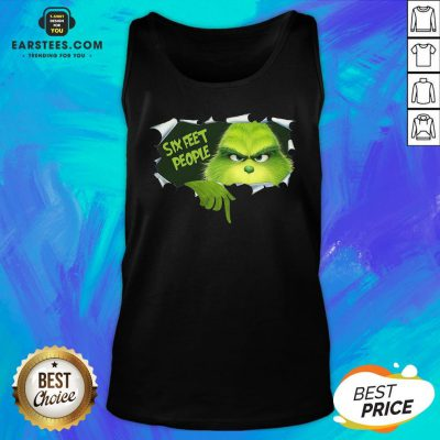 Good The Grinch Six Feet People Tank Top - Design By Earstees.com