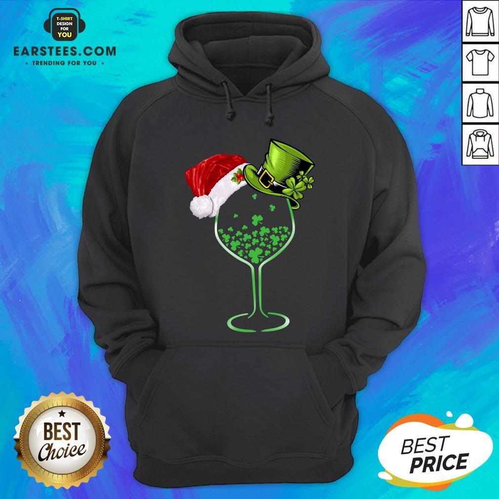 Good Wine St Patrick Hat Christmas Hoodie - Design By Earstees.com