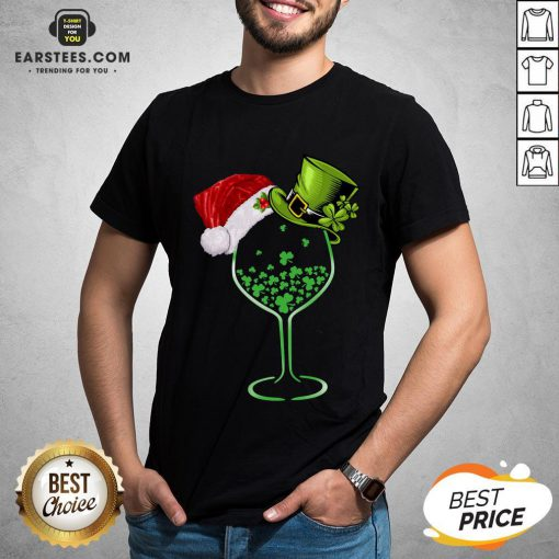 Good Wine St Patrick Hat Christmas Shirt - Design By Earstees.com