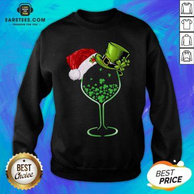 Good Wine St Patrick Hat Christmas Sweatshirt - Design By Earstees.com