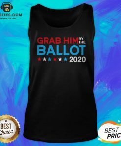 Grab Him By The Ballot – Joe Biden And Kamala Harris 2020 Tank Top - Design By Earstees.com