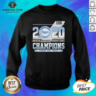 Hot 2020 American League Championship Series Champions Tampa Bay Rays Sweatshirt - Design By Earstees.com