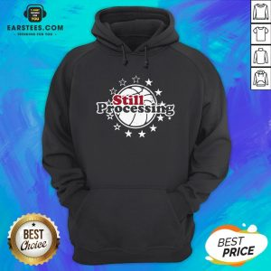 Hot Still Processing Philadelphia Basketball Hoodie - Design By Earstees.com
