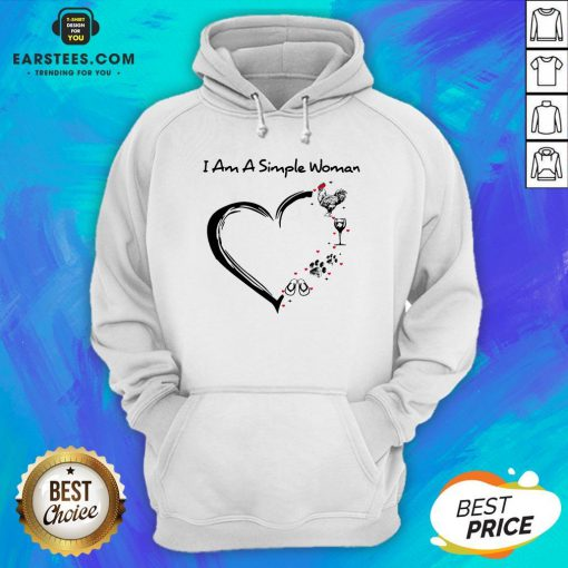 I Am A Simple Woman Heart Chicken Wine Dog Paw And Flip Flop Hoodie