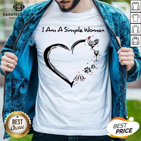 I Am A Simple Woman Heart Chicken Wine Dog Paw And Flip Flop Shirt