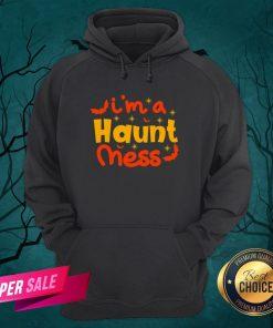 I'm A Haunt Mess Happy Halloween Hoodie