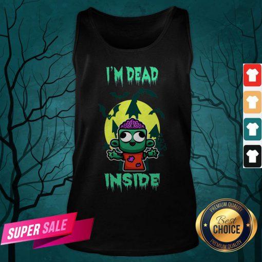 I'm Dead Inside Zombie Happy Halloween Tank Top