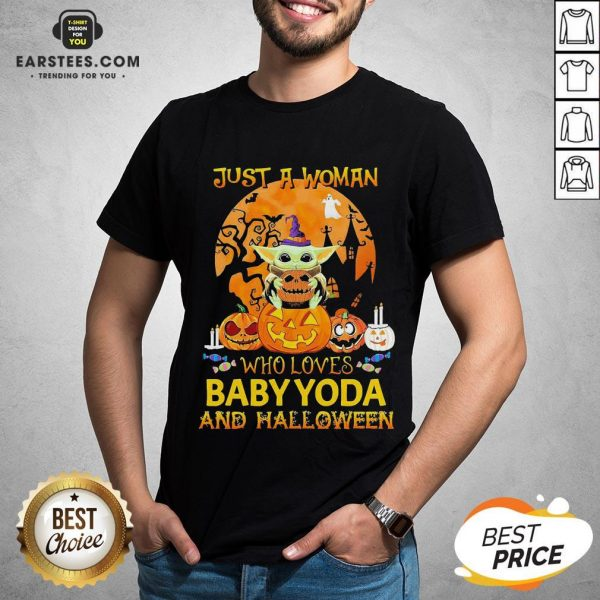 Just A Woman Who Loves Baby Yoda And Halloween Shirt - Design By Earstees.com