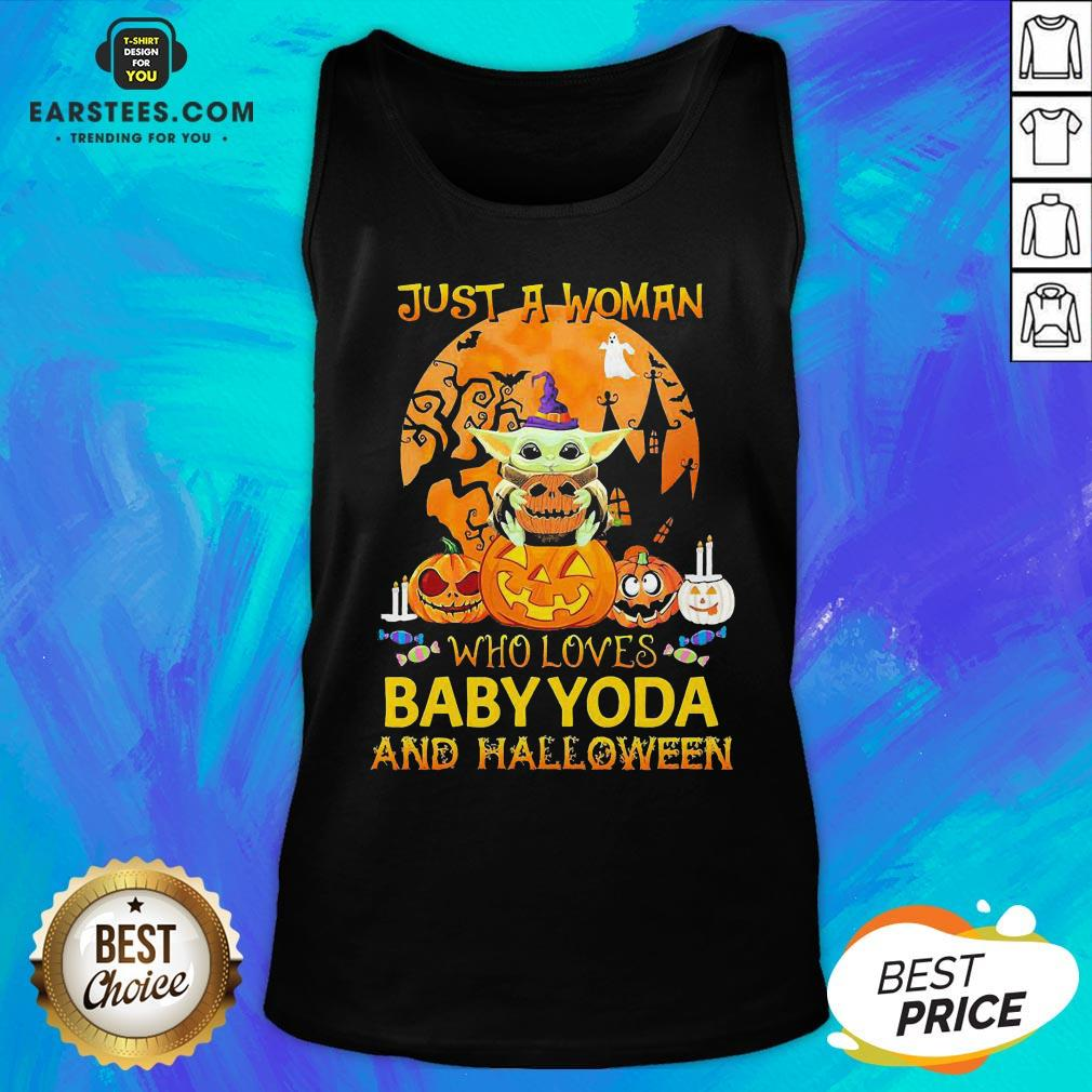 Just A Woman Who Loves Baby Yoda And Halloween Tank Top - Design By Earstees.com