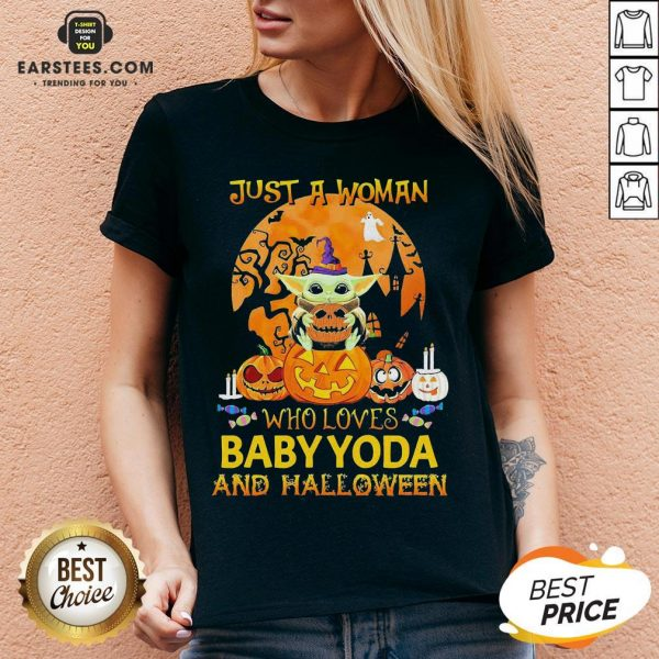 Just A Woman Who Loves Baby Yoda And Halloween V-neck - Design By Earstees.com