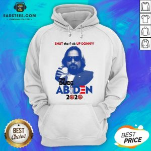 Lebowski Bowling Shut The Fuck Up Donny The Dude Biden 2020 Hoodie - Design By Earstees.com
