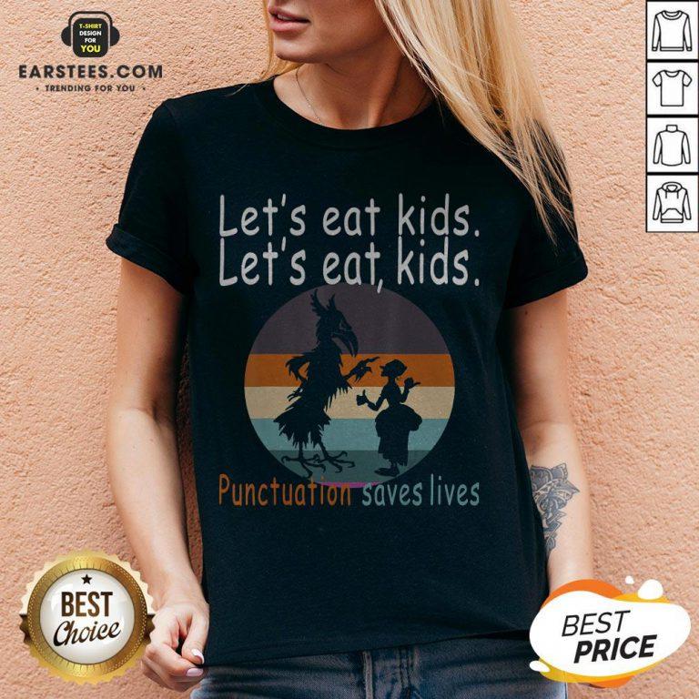 Let's Eat Kids Punctuation Saves Lives Teacher Halloween Vintage Retro V-neck - Design By Earstees.com