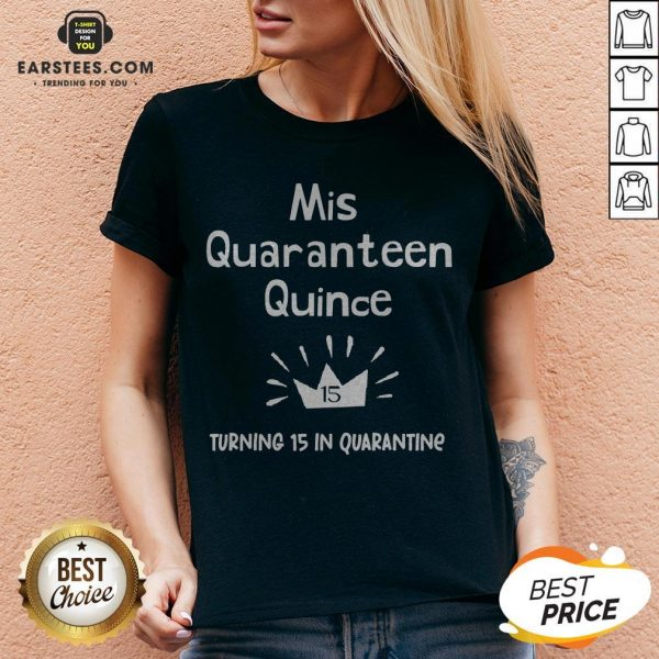 Mis Quince 15 Quaranteen Birthday Teenager Quinceanera V-neck - Design By Earstees.com